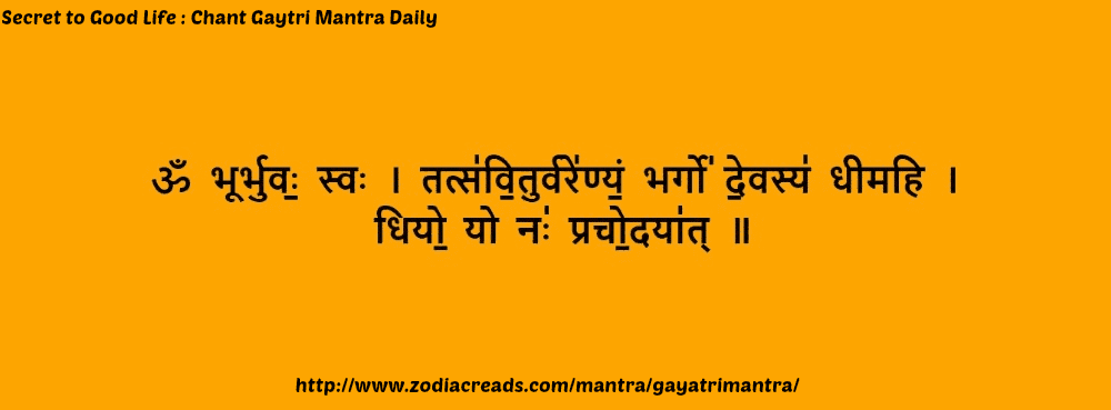 Secret To Good Life : Gayatri Mantra