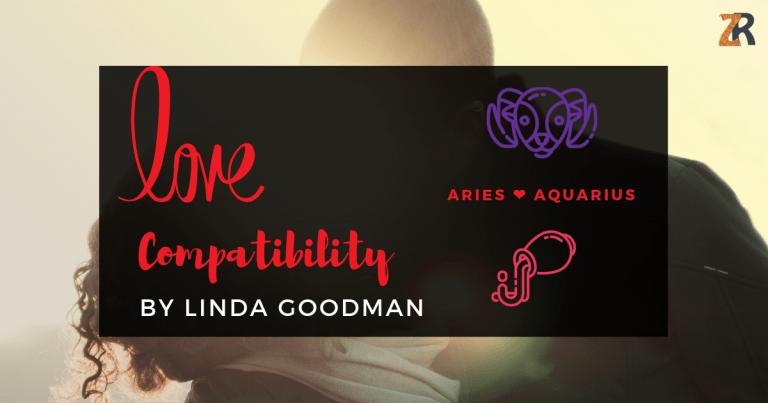 Aries And Aquarius Compatibility By Linda Goodman