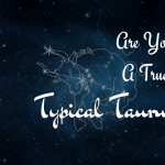 Are you true Taurus