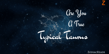 Are you true Taurus