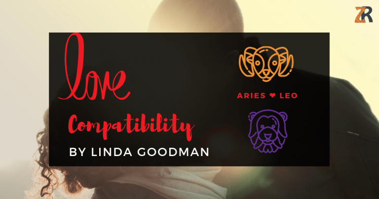 Aries And Leo Compatibility By Linda Goodman