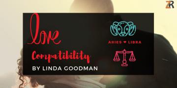 Aries and Libra compatibility Linda goodman