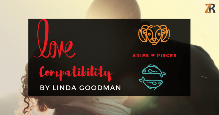 Aries And Pisces Compatibility By Linda Goodman