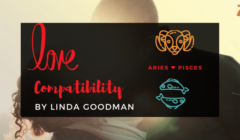 Aries And Pisces Compatibility From Linda Goodman's Love Signs