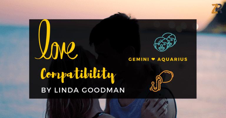 Gemini And Aquarius Compatibility From Linda Goodman's Love Signs