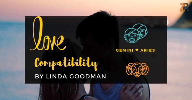 Gemini Compatibility by Linda Goodman | Zodiac Reads