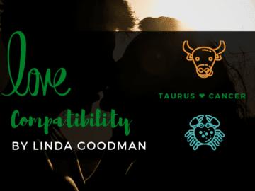 Taurus and Cancer Compatibility Linda Goodman