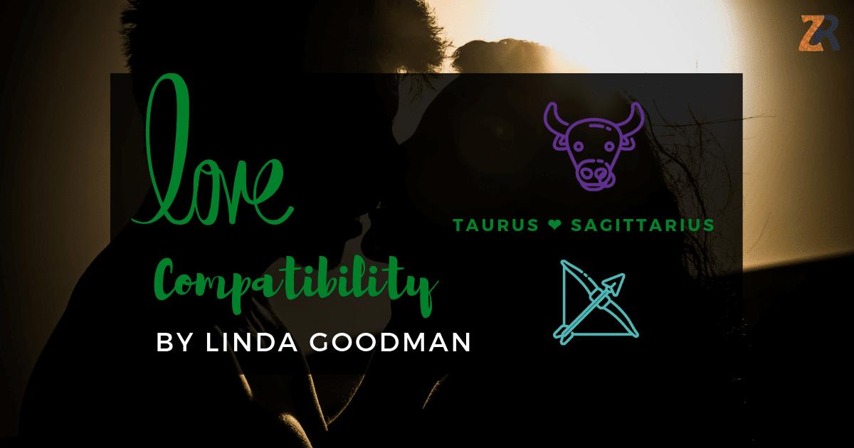 taurus and sagittarius compatibility