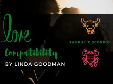 Taurus and Scorpio Compatibility Linda Goodman