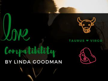 Taurus and Virgo Compatibility Linda Goodman