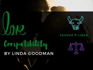 Taurus and libra Compatibility Linda Goodman