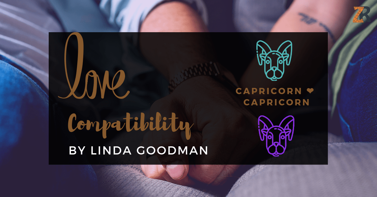 Capricorn And Capricorn Compatibility From Linda Goodman's
