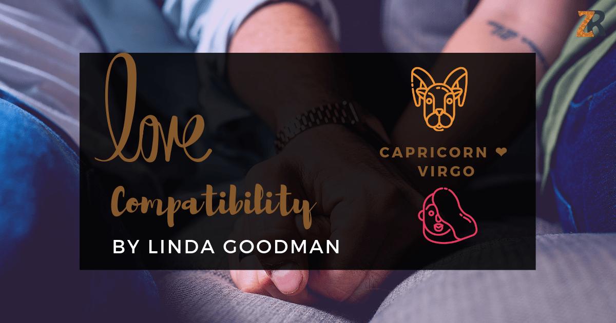 Capricorn Compatibility by Linda Goodman   Zodiac Reads