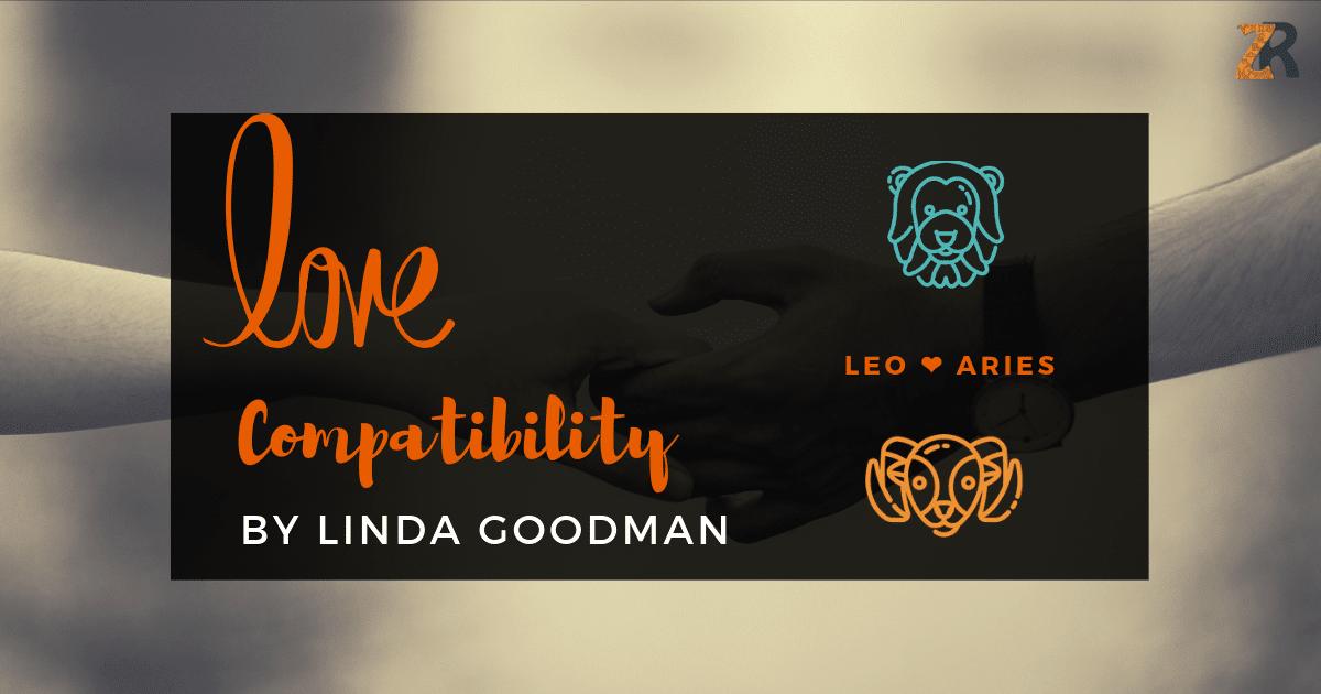 Leo Compatibility by Linda Goodman | Zodiac Reads