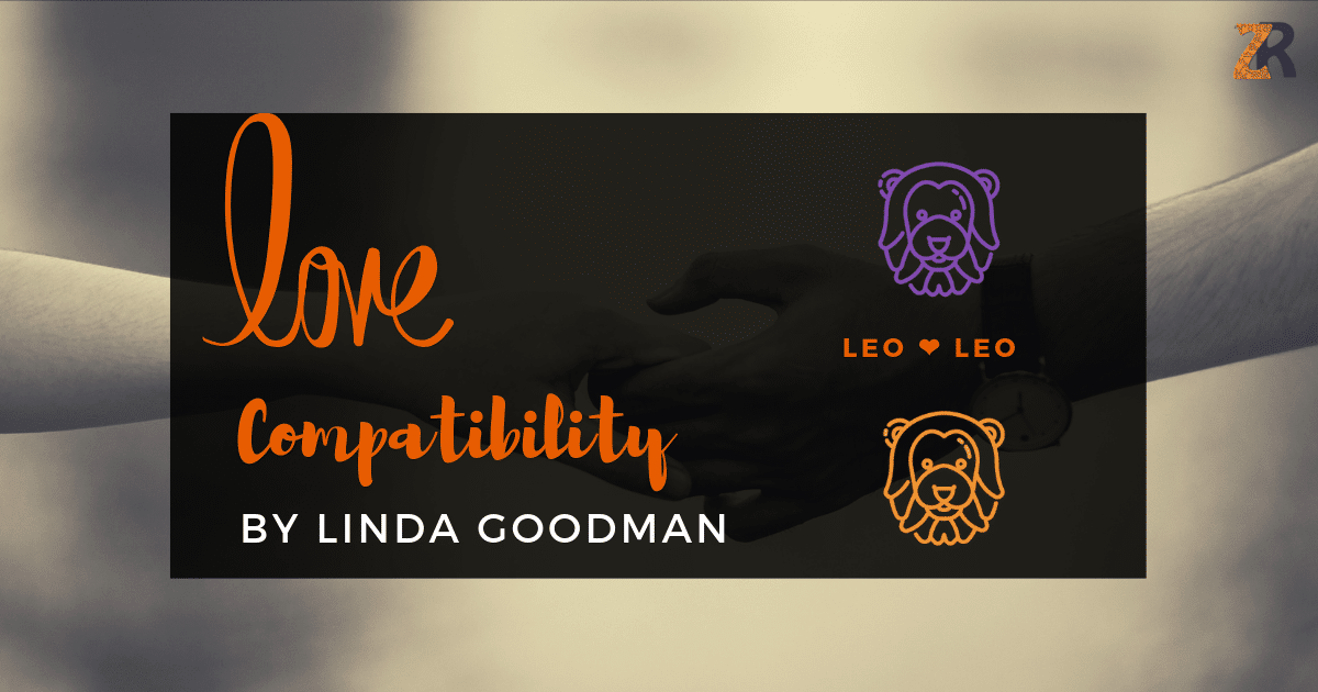 leo man leo woman compatibility by linda goodman