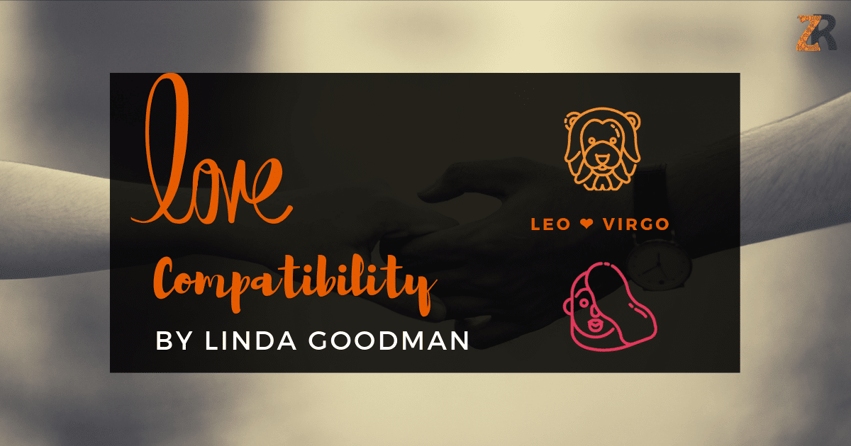 Leo And Virgo Compatibility From Linda Goodman's Love Signs