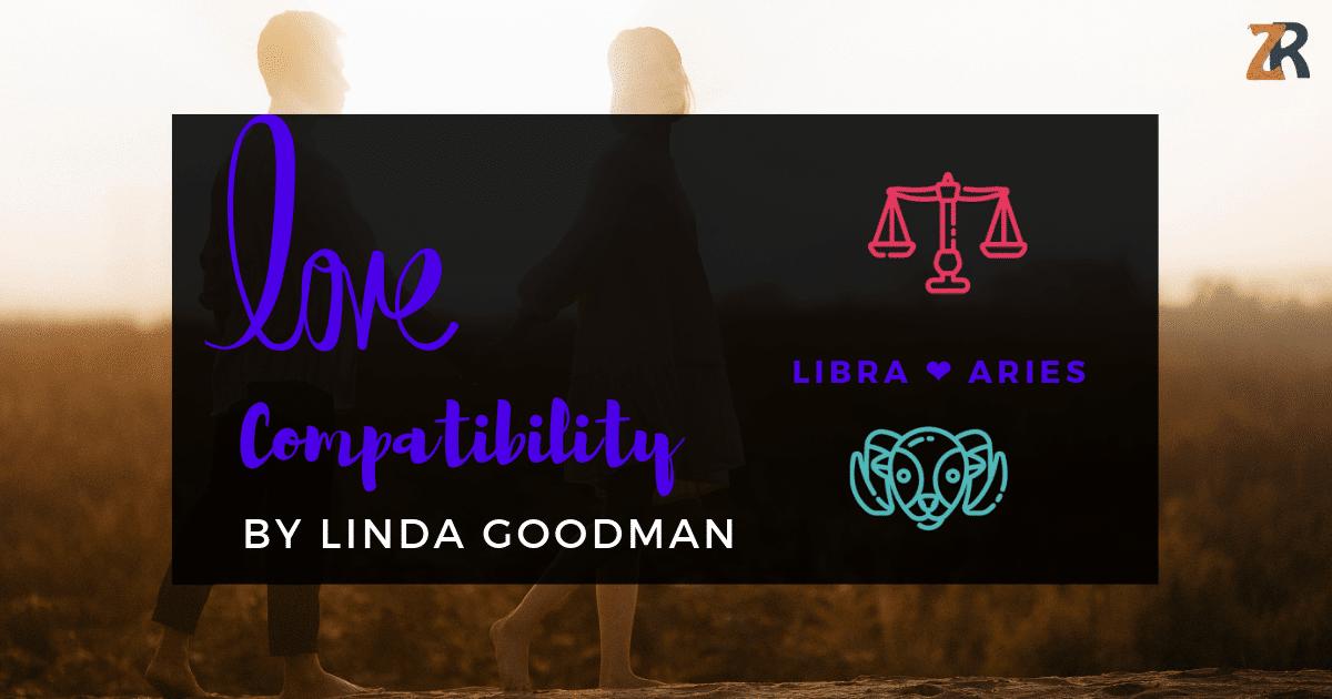 Libra Compatibility by Linda Goodman | Zodiac Reads