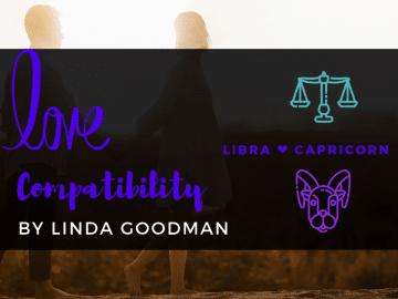 Libra and Capricorn Compatibility Linda Goodman