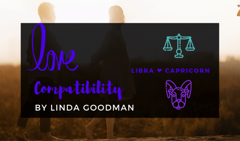Libra And Capricorn Compatibility From Linda Goodman's Love Signs