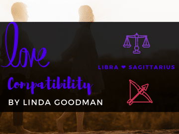 Libra and Sagittarius Compatibility Linda Goodman