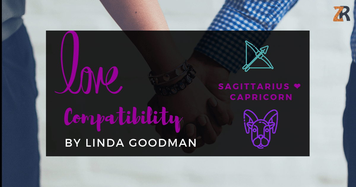 Sagittarius And Capricorn Compatibility From Linda Goodman's Love Signs