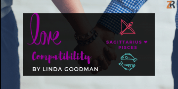 Sagittarius and Pisces Compatibility Linda Goodman