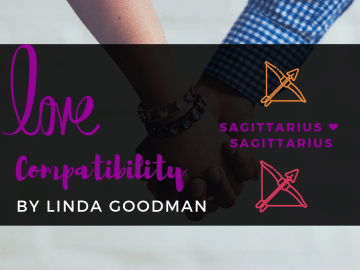Sagittarius and Sagittarius Compatibility Linda Goodman