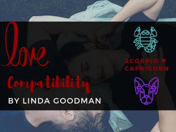 Scorpio and Capricorn Compatibility Linda Goodman