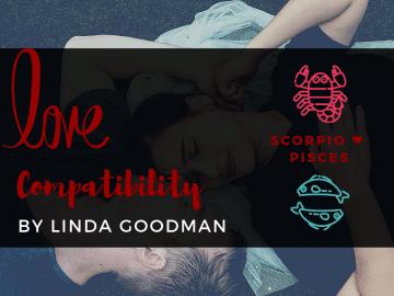 Scorpio and Pisces Compatibility Linda Goodman