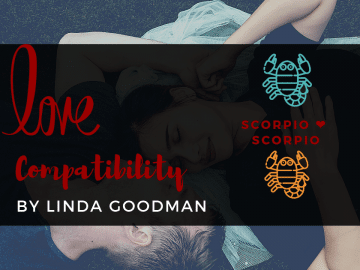 Scorpio and Scorpio Compatibility Linda Goodman