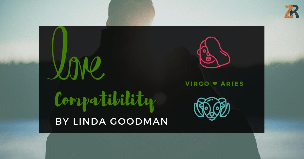Virgo Compatibility by Linda Goodman | Zodiac Reads