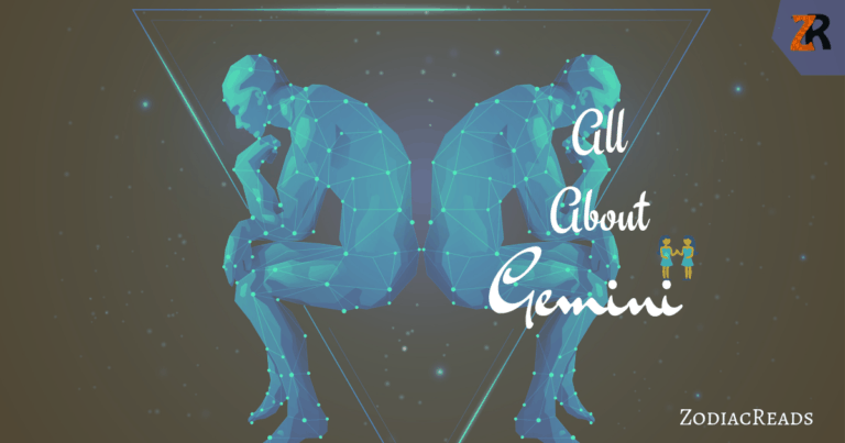 Gemini - All You Need To Know About Gemini | Zodiac Reads