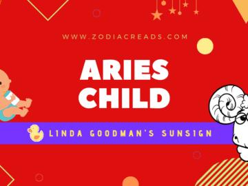 The Aries Child Linda Goodman Zodiacreads