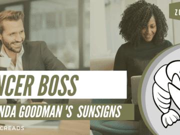 The Cancer Boss Linda Goodman Zodiacreads