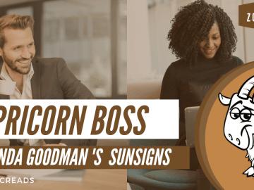The Capricorn Boss Linda Goodman Zodiacreads