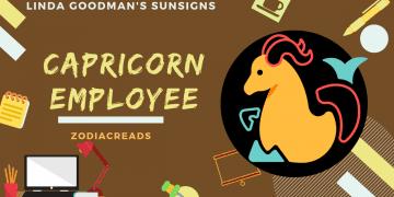 The Capricorn Employee Linda Goodman Zodiacreads