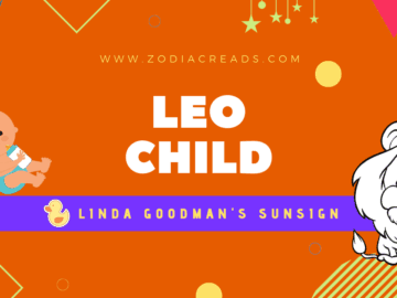 The Leo Child Linda Goodman Zodiacreads