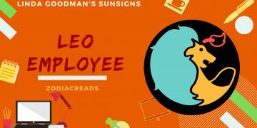 The Leo Employee Linda Goodman Zodiacreads