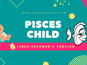 The Pisces Child Linda Goodman Zodiacreads