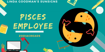 The Pisces Employee Linda Goodman Zodiacreads