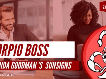 The Scorpio Boss Linda Goodman Zodiacreads