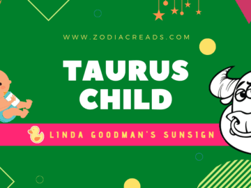 The Taurus Child Linda Goodman Zodiacreads