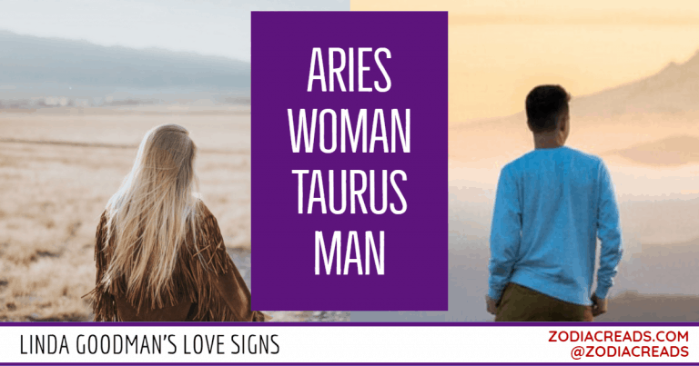 Aries Woman and Taurus Man Love Compatibility - Linda Goodman