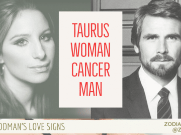Taurus WOMAN Cancer MAN COMPATIBILITY LINDA GOODMAN ZODIACREADS