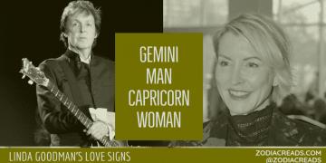 Gemini Man Capricorn Woman Compatibility LINDA GOODMAN ZODIACREADS