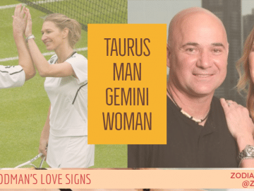 Taurus Man Gemini Woman Compatibility LINDA GOODMAN ZODIACREADS