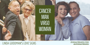 Cancer Man and Virgo Woman Compatibility LINDA GOODMAN ZODIACREADS