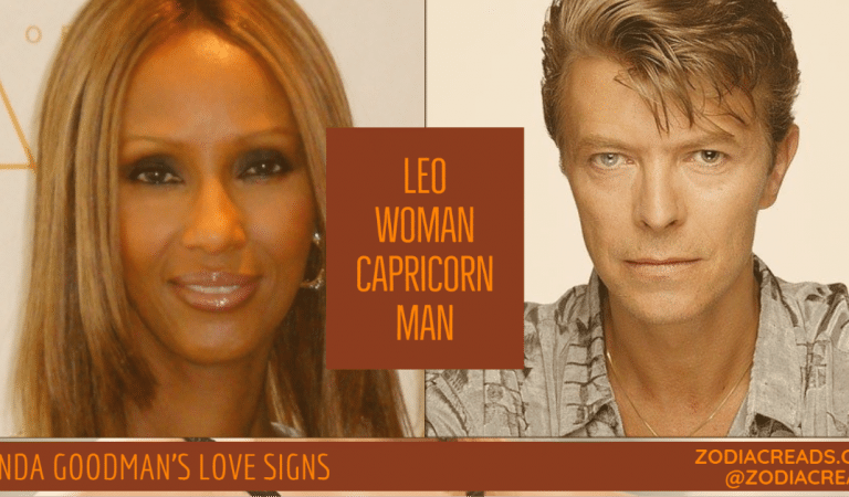 Leo Woman and Capricorn Man Compatibility From Linda Goodman's Love Signs