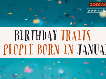 BIRTHDAY TRAITS OF PEOPLE BORN IN JANUARY ZODIACREADS