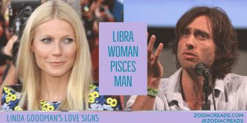 Libra Woman and Pisces Man Compatibility LINDA GOODMAN ZODIACREADS